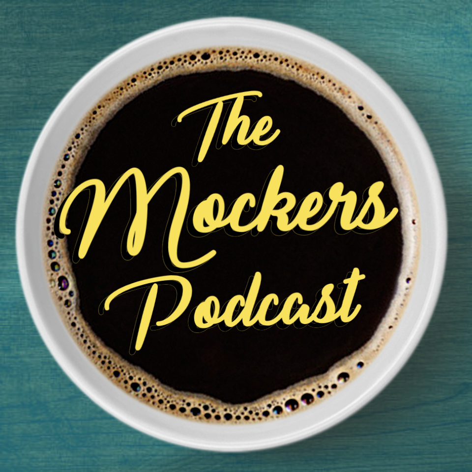 The Mockers Podcast