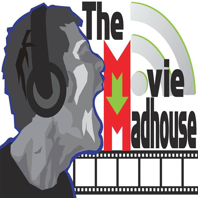 The Movie Madhouse Podcast The Movie Madhouse Episode 325 - Zack Snyder
