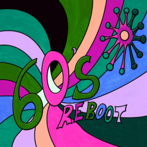 60s Reboot
